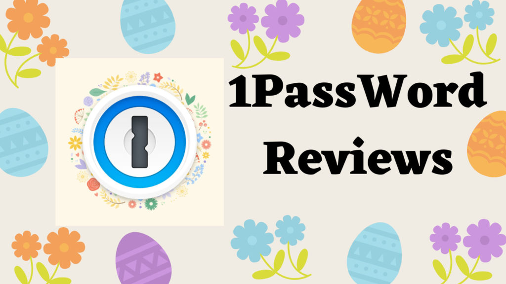 Best Password Manager App and Extension, 1Password Reviews – Web