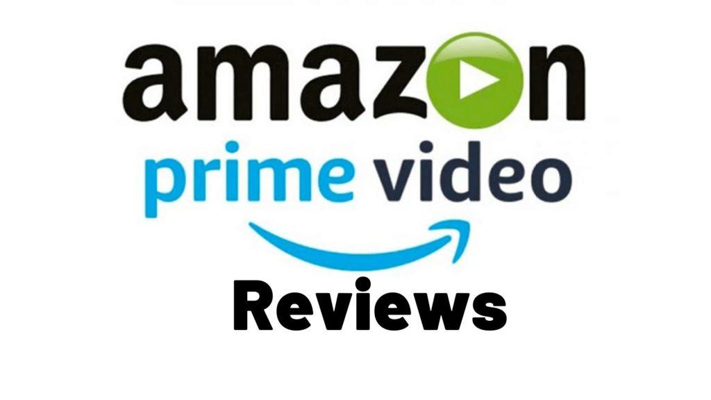 Amazon Prime video reviews